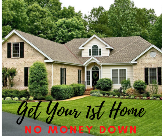 How To Buy Your First Home With No Money Down
