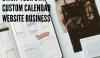 How To Start Your Own Custom Calendar Website Business