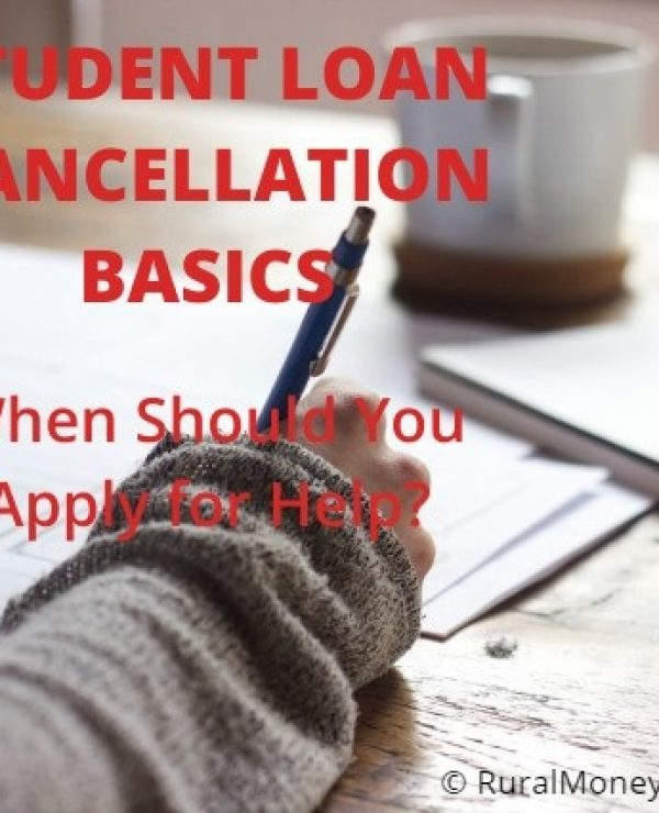 Student Loan Cancellation Basics