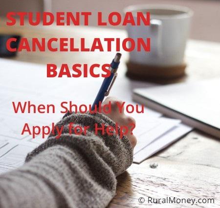 Student Loan Cancellation Basics
