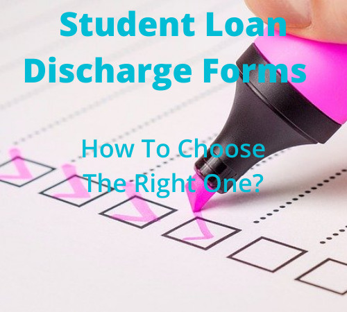 Student Loan Discharge Forms